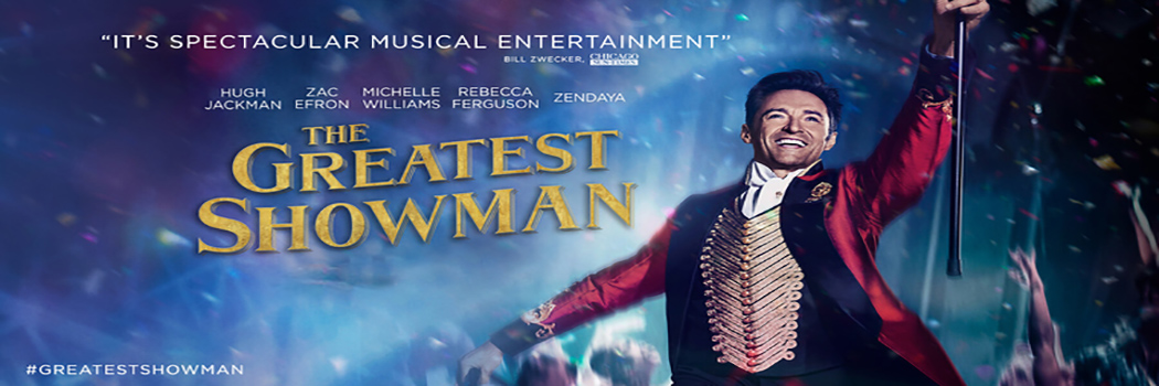THE GREATEST SHOWMAN - PG