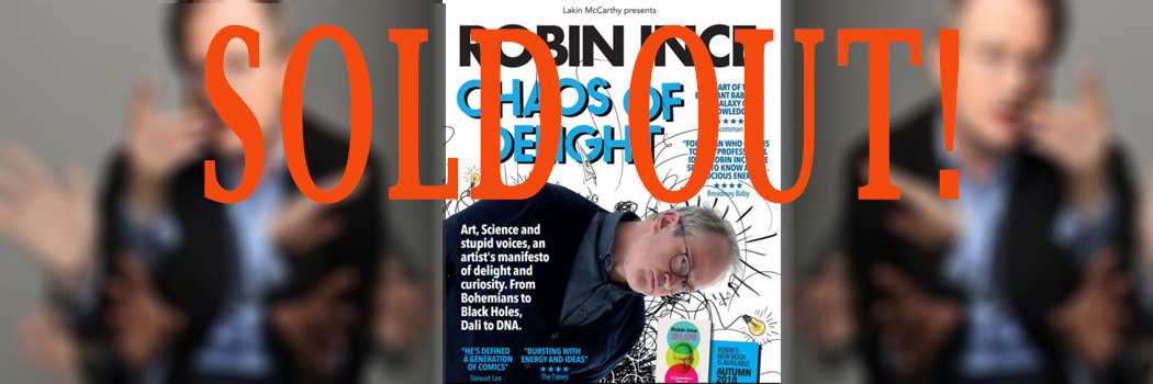 CHAOS OF DELIGHT - Robin Ince